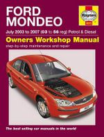 Ford Mondeo Petrol and Diesel Service and Repair Manual : 2003 to 2007 - R. M. Jex