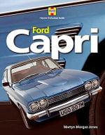 Ford Capri :  Haynes Enthusiast Guide Series - Martyn Morgan Jones