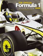 The Official Formula 1 Season Review 2009 : Men from Maranello - The Biographical A-Z of All S...