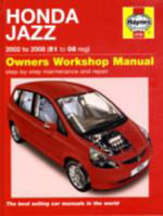 Honda Jazz 2002 to 2008 (51 to 08 reg) : Owners Workshop Manual