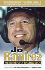 Jo Ramirez : Memoirs of a Racing Man - Jo Ramirez