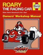 Roary the Racing Car Manual - Steve Rendle