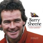 Barry Sheene : Motorcycle Racing's Jet-set Superstar - Michael Scott