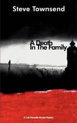 A Death in the Family - Steve Townsend