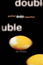 Perfect Double, Double Imperfect : v. 2 - Sally L. Green
