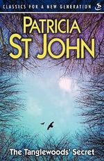 The Tanglewood's Secret - Patricia St. John