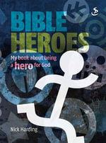 Bible Heroes - Nick Harding