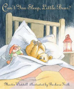 Can't You Sleep Little Bear? - Martin Waddell