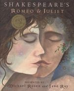 Shakespeare's Romeo and Juliet - Michael Rosen
