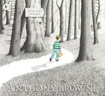 Into the Forest - Anthony Browne