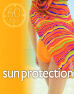 Sun Protection : 60 Tips - Marie Borrel
