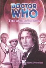 Doctor Who : The Audio Script : Volume 2 : Dr. Who Series - Ian Farrington
