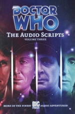 Doctor Who : The Audio Scripts 3: v. 3 - Ian Farrington