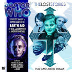 Earth Aid : Doctor Who: The Lost Stories - Ben Aaronovitch