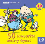 50 Favourite Nursery Rhymes - Full Cast