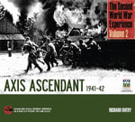 The Second World War Experience : Axis Ascendant 1941-42 - Richard Overy