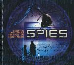 Spies : Essential Intelligence For Spies And Secret Agents - Clive Gifford