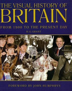 The Visual History of Britain - R G Grant