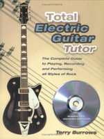 Total Electric Guitar Tutor - Terry Burrows