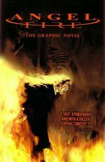 Angel Fire : The Graphic Novel - Chris Blythe