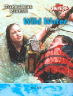 Wild Water : Floods - Tony Allan