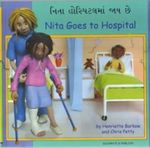 Nita Goes to Hospital in Gujarati and English - Henriette Barkow