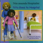 Nita Goes to Hospital in Somali and English - Henriette Barkow