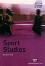 Sport Studies : Active Learning in Sport - Barbara Bell