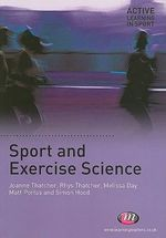 Sport and Exercise Science : Active Learning in Sport - Joanne Thatcher