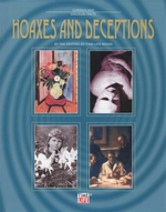 Hoaxes & Deceptions : Curious And  Unusual Facts - The editors of Time-Life Books
