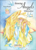 Painting Angels in Watercolour - Elaine Hamer