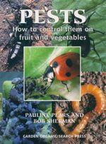 Pests : How to Control Them on Fruit & Vegetables - Pauline Pears