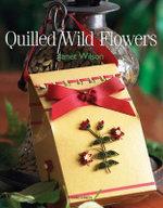 Quilled Wild Flowers - Janet Wilson