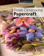 Three-dimensional Papercraft - Dawn Allen