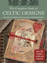 The Complete Book of Celtic Designs - Judy Balchin