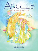 Angels in Watercolour - Elaine Hamer