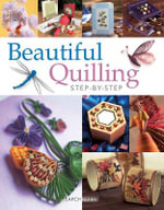 Beautiful Quilling Step-by-Step - Diane Boden-Crane