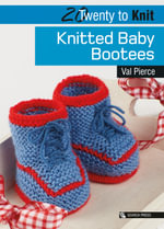 Knitted Baby Bootees : Crocheted Bears - Val Pierce