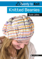 Knitted Beanies - Susie Johns
