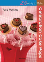 Celebration Cake Pops - Paula MacLeod