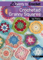 Crocheted Granny Squares - Val Pierce