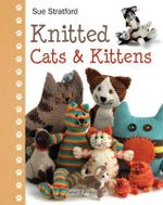 Knitted Cats & Kittens - Sue Stratford