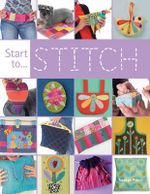 Start to Stitch : The Design and Craft of Tarina's Fashion Jewelry a... - Claire Buckley