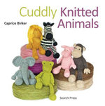 Cuddly Knitted Animals - Caprice Birker