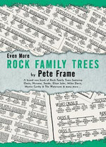 Even More Rock Family Trees - Pete Frame