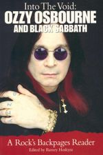 Into the Void : Ozzy Osbourne and Black Sabbath : A Rock's Backpages Reader - Barney Hoskins