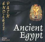 Ancient Egypt : Endless Path Series - Brenda Ralph Lewis
