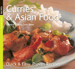 Curries and Asian Food : Quick & Easy, Proven Recipes
