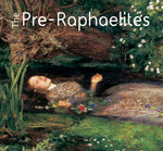 The Pre-Raphaelites : The World's Greatest Art - Michael Robinson