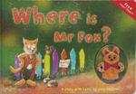 Where is Mr Fox? : A Story with Holes - Jake Jackson